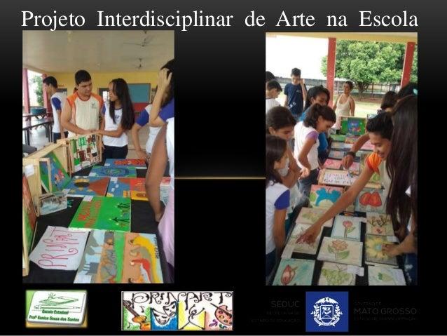 Projeto Interdisciplinar de Arte na Escola