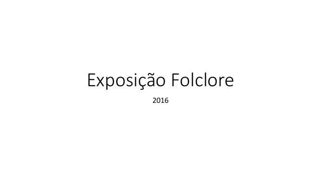 Exposição Folclore 2016