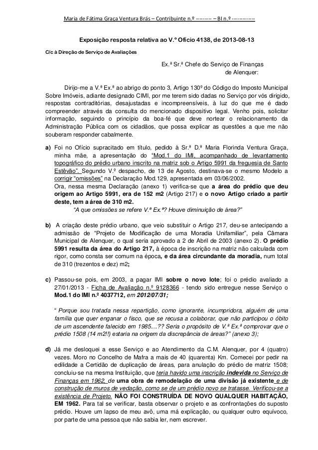 Maria de Fátima Graça Ventura Brás – Contribuinte n.º --------- – BI n.º ------------Exposição resposta relativa ao V.º Of...