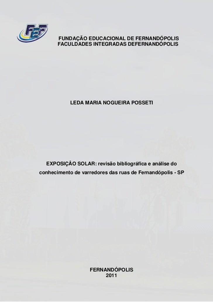 FUNDAÇÃO EDUCACIONAL DE FERNANDÓPOLIS       FACULDADES INTEGRADAS DEFERNANDÓPOLIS            LEDA MARIA NOGUEIRA POSSETI  ...