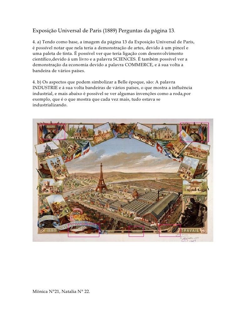 Exposição Universal de Paris (1889) Perguntas da página 13.4. a) Tendo como base, a imagem da página 13 da Exposição Unive...