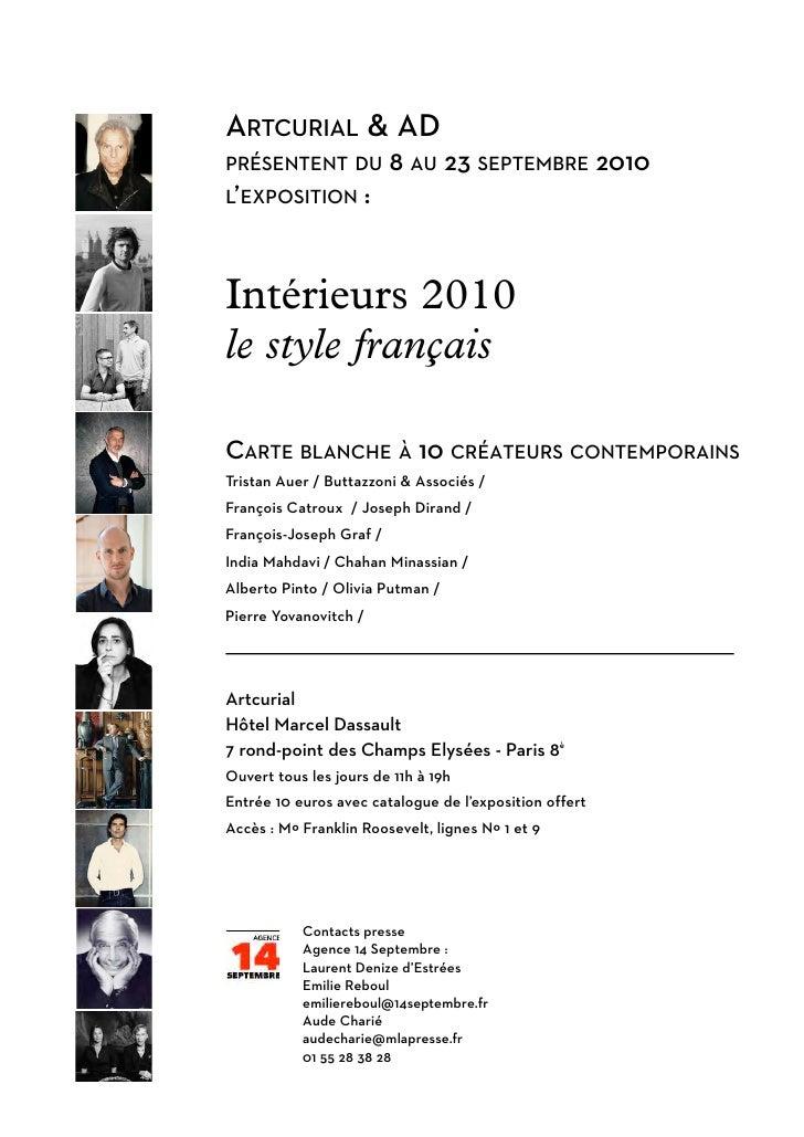 ARTCURIAL & AD PRÉSENTENT DU            8 AU 23 SEPTEMBRE 2010 L'EXPOSITION        :   Intérieurs 2010 le style français  ...