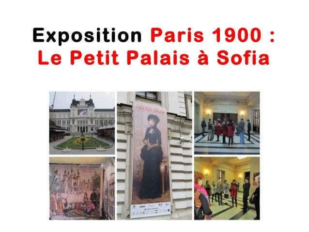Exposition Paris 1900:Le Petit Palais à Sofia