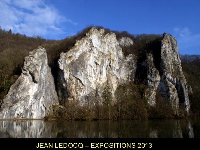 JEAN LEDOCQ – EXPOSITIONS 2013