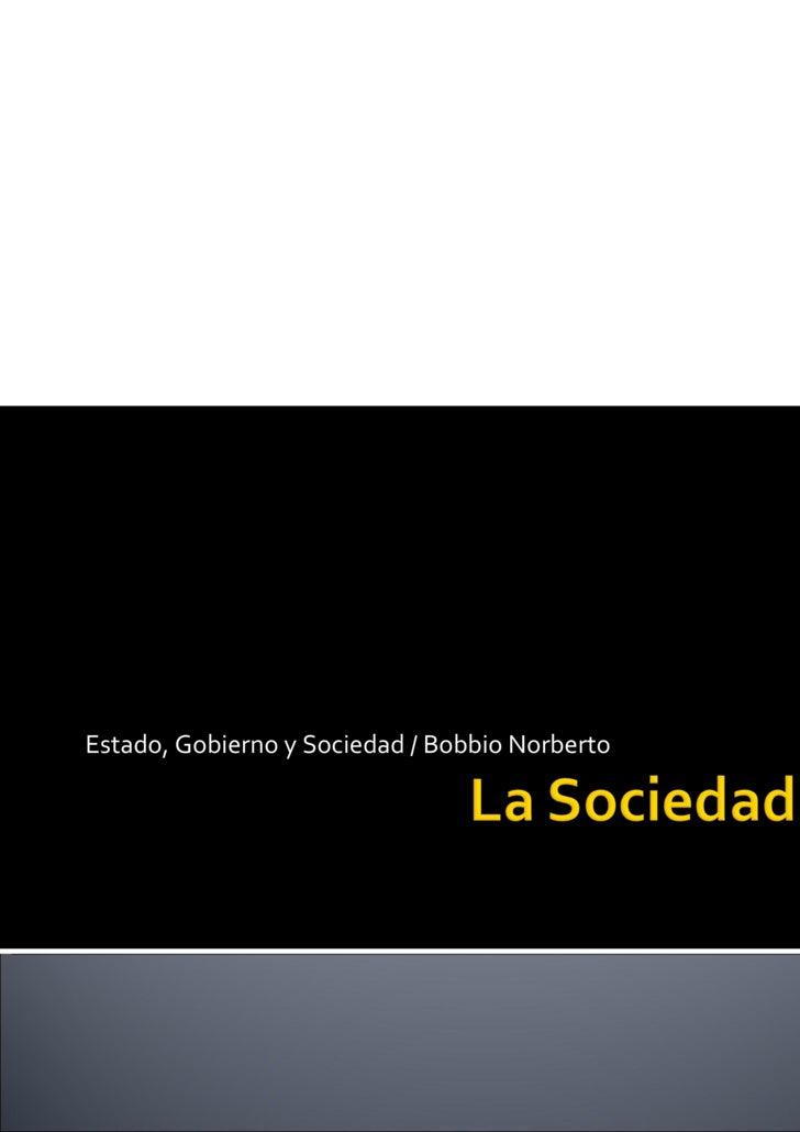 Estado, Gobierno y Sociedad / Bobbio Norberto