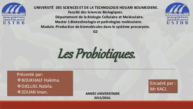UNIVERSITÉ DES SCIENCES ET DE LA TECHNOLOGIE HOUARI BOUMEDIENE. Faculté des Sciences Biologiques. Département de la Biolog...