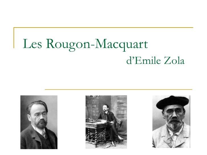 Les Rougon-Macquart  d'Emile Zola