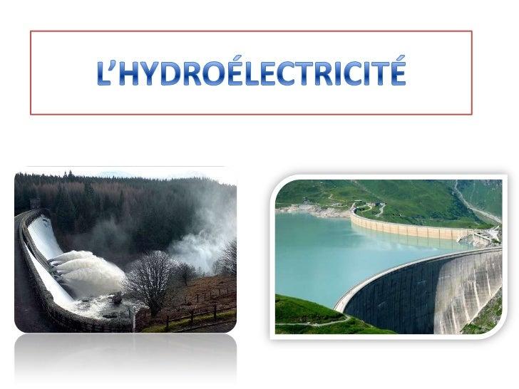 Plan• I. Une énergie ancienne, et utilisée partout  dans le monde• II. Une énergie propre et avantageuse• III. Mais quelqu...