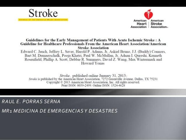 RAUL E. PORRAS SERNAMR1 MEDICINA DE EMERGENCIAS Y DESASTRES