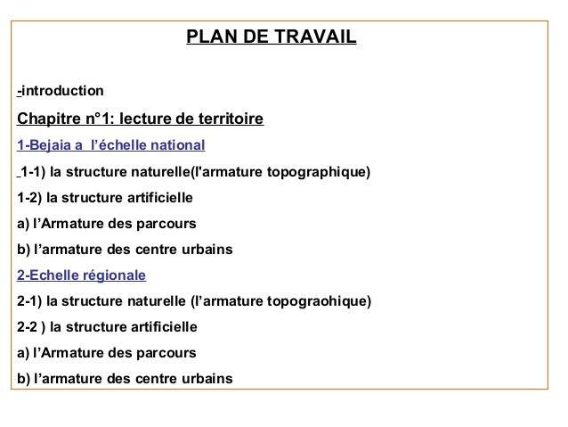 PLAN DE TRAVAIL-introductionChapitre n°1: lecture de territoire1-Bejaia a l'échelle national1-1) la structure naturelle(la...