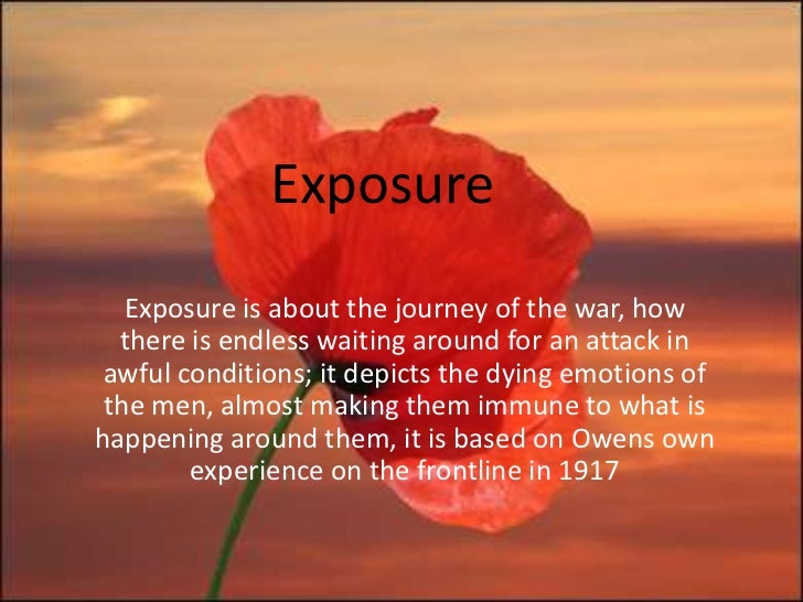 exposure analysis wilfred owen First world war poetry: exposure by wilfred owen lesson plan the united kingdom's international organisation for cultural relations and educational opportunities a registered charity: 209131 (england and wales) sc037733 (scotland.