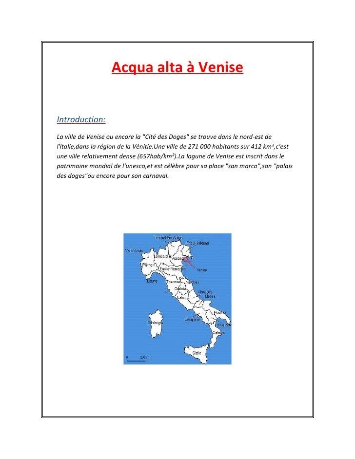 """Acqua alta à Venise   Introduction: La ville de Venise ou encore la """"Cité des Doges"""" se trouve dans le nord-est de l'itali..."""