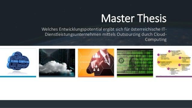 Master Thesis Welches Entwicklungspotential ergibt sich für österreichische IT- Dienstleistungsunternehmen mittels Outsour...