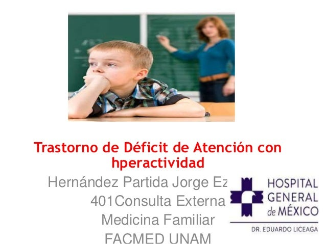 trastorno de deficit de atencion con hiperactividad