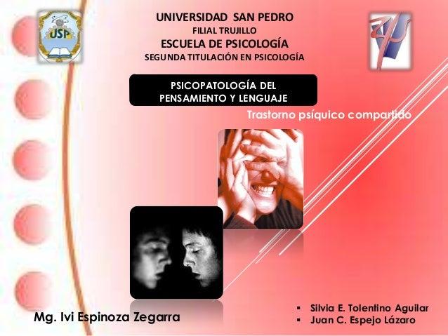 UNIVERSIDAD SAN PEDRO                           FILIAL TRUJILLO                     ESCUELA DE PSICOLOGÍA                 ...