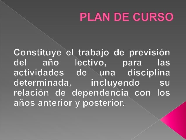  Objetivos educacionales e instruccionales;  Contenido temático;  Estrategias instruccionales (linea de acción didáctic...