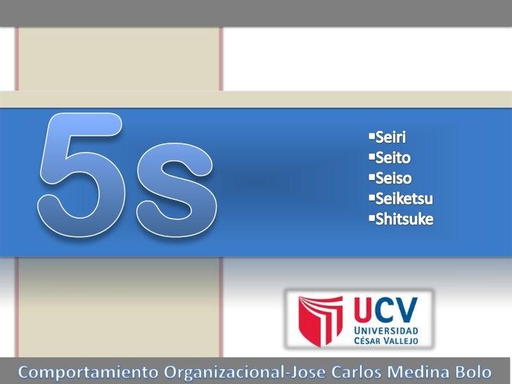 5s<br /><ul><li>Seiri