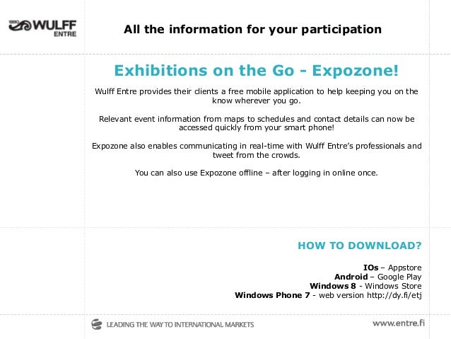 Exhibitions on the Go - Expozone! Wulff Entre provides their clients a free mobile application to help keeping you on the ...