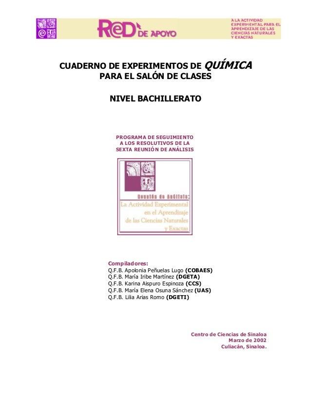 CUADERNO DE EXPERIMENTOS DE QUÍMICA PARA EL SALÓN DE CLASES NIVEL BACHILLERATO  PROGRAMA DE SEGUIMIENTO A LOS RESOLUTIVOS ...
