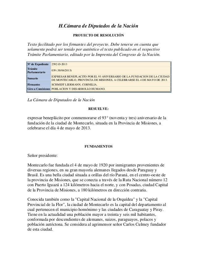 H.Cámara de Diputados de la NaciónPROYECTO DE RESOLUCIÓNTexto facilitado por los firmantes del proyecto. Debe tenerse en c...