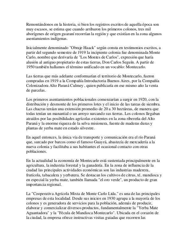 Expresar beneplacito por el 93 aniversario de la fundacion de la ciudad de montecarlo, provincia de misiones, a celebrarse el 4 de mayo de 2013. Slide 2