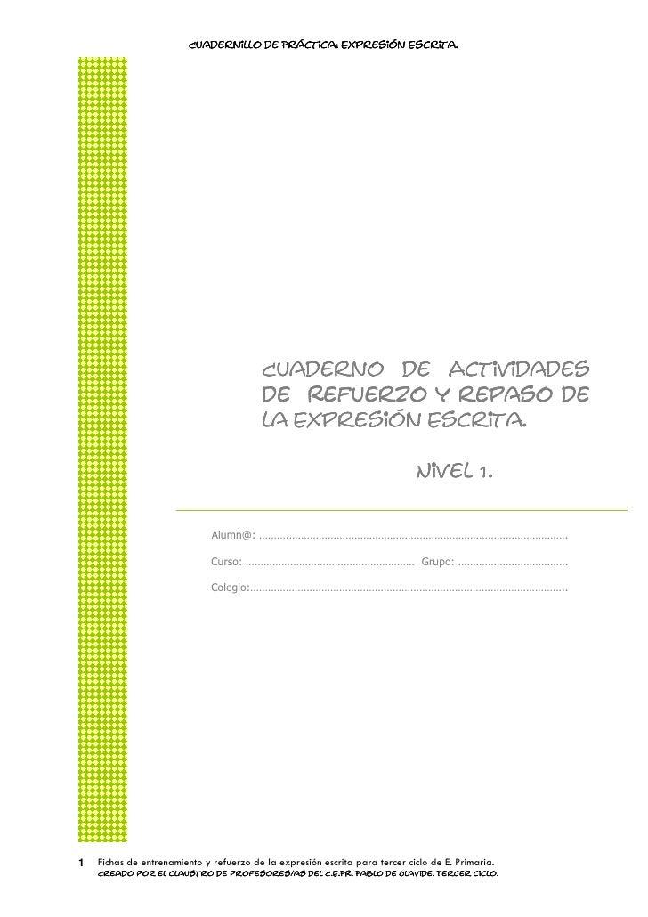 Cuadernillo de Práctica: Expresión Escrita.                                         Práctica:           Escrita.          ...