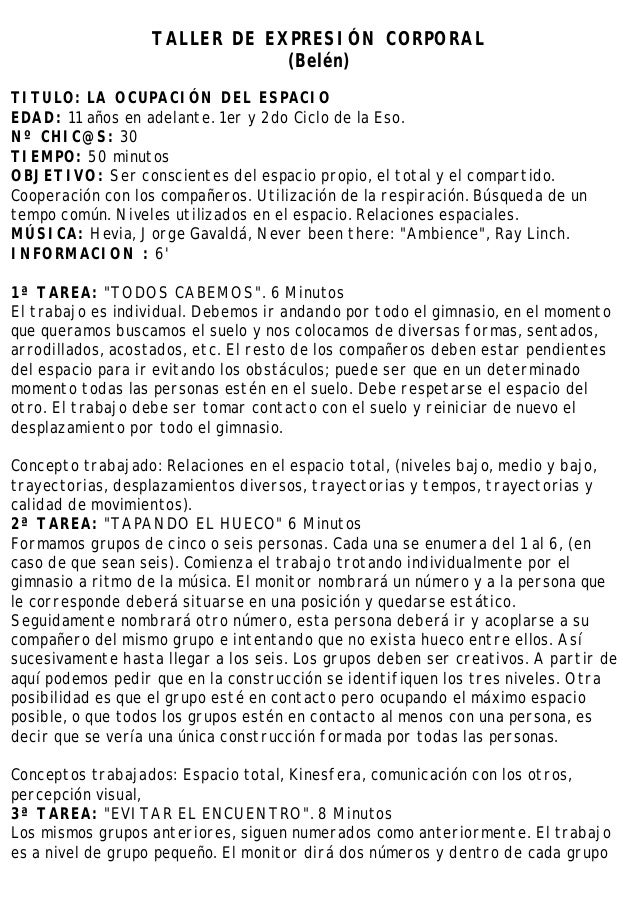 TALLER DE EXPRESIÓN CORPORAL (Belén) TITULO: LA OCUPACIÓN DEL ESPACIO EDAD: 11 años en adelante. 1er y 2do Ciclo de la Eso...