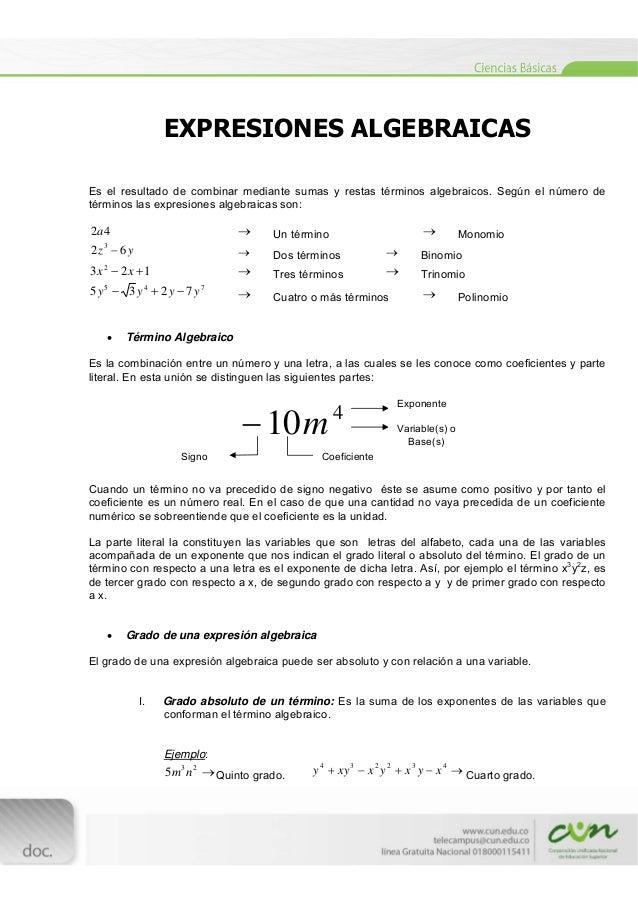 EXPRESIONES ALGEBRAICAS Es el resultado de combinar mediante sumas y restas términos algebraicos. Según el número de té...