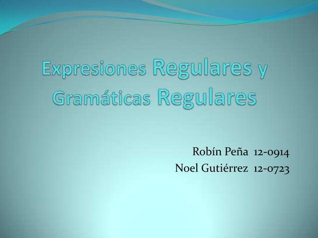 Robín Peña 12-0914Noel Gutiérrez 12-0723