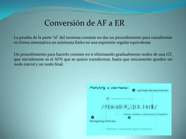 """Conversión de AF a ERLa prueba de la parte """"si"""" del teorema consiste en dar un procedimiento para transformaren forma sist..."""