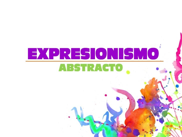 Expresionismo abstracto for Minimal art slideshare