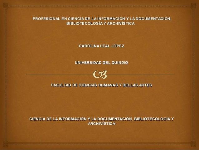 PROFESIONAL EN CIENCIA DE LA INFORMACIÓN Y LA DOCUMENTACIÓN,PROFESIONAL EN CIENCIA DE LA INFORMACIÓN Y LA DOCUMENTACIÓN, B...