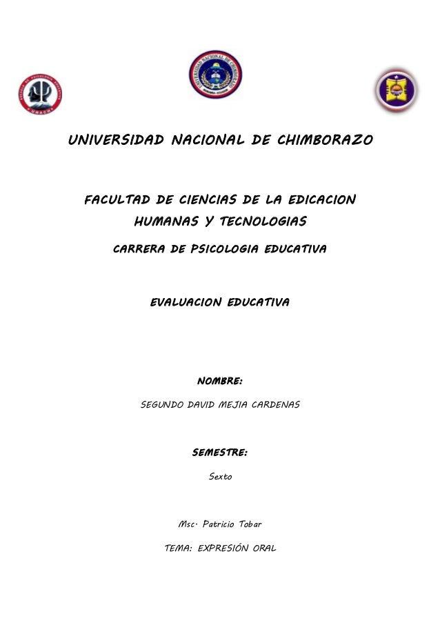 UNIVERSIDAD NACIONAL DE CHIMBORAZO FACULTAD DE CIENCIAS DE LA EDICACION HUMANAS Y TECNOLOGIAS CARRERA DE PSICOLOGIA EDUCAT...