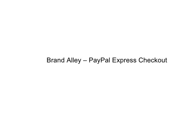 Brand Alley – PayPal Express Checkout