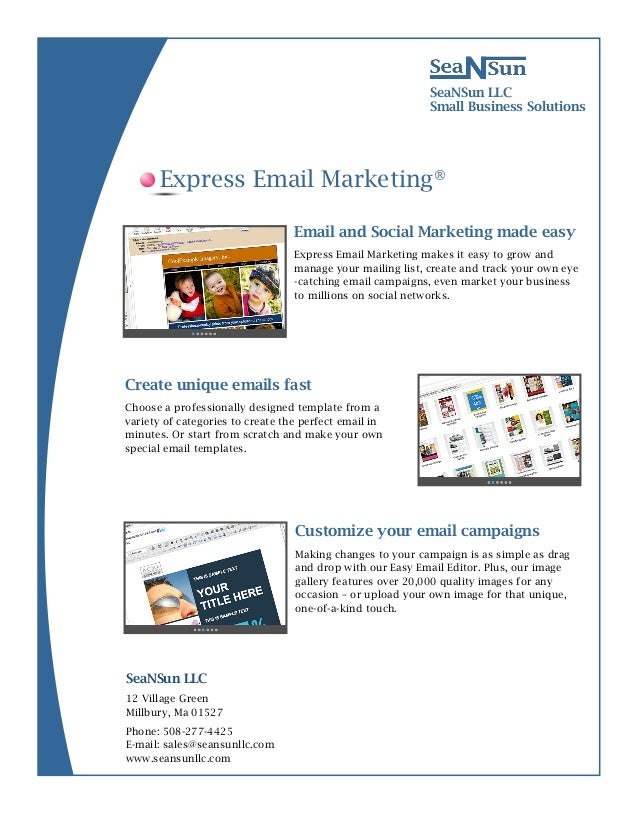 12 Village GreenMillbury, Ma 01527SeaNSun LLCSmall Business SolutionsEmail and Social Marketing made easyExpress Email Mar...