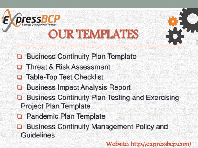 ... 3. OUR TEMPLATES  Business Continuity Plan ...