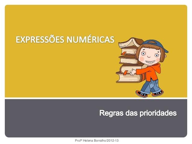 Profª Helena Borralho/2012-13
