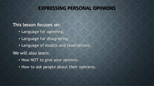 Expressing Opinions - How to agree, disagree or show doubts Slide 3