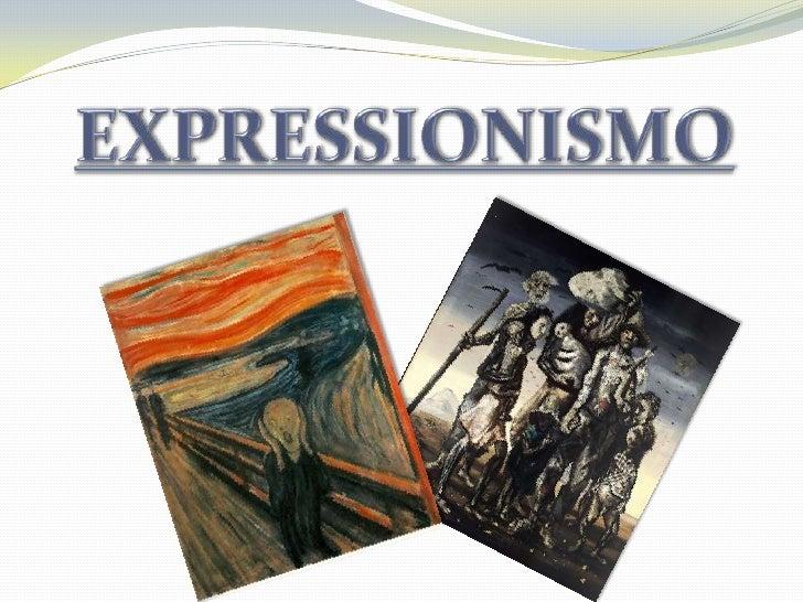 O Expressionismo foi uma corrente artística concentradaespecialmente na Alemanha, durante o fim do século XIX eprimeira me...