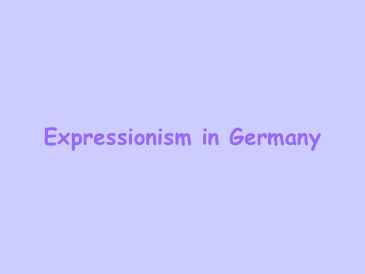 Expressionism in Germany