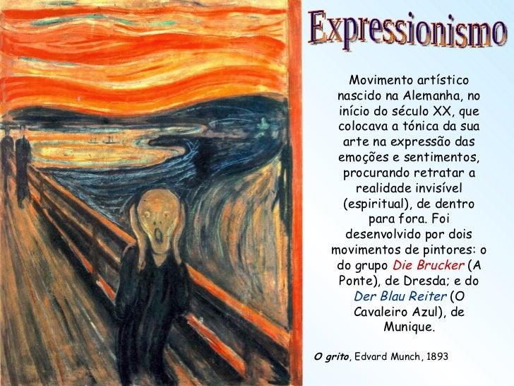 <ul><li>Movimento artístico nascido na Alemanha, no início do século XX, que colocava a tónica da sua arte na expressão da...