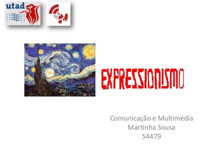 Comunicação e Multimédia    Martinha Sousa         54479