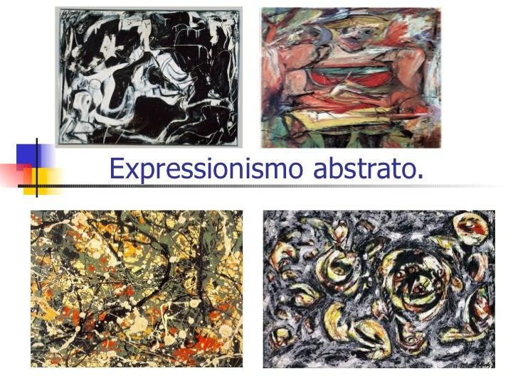 Expressionismo abstrato.