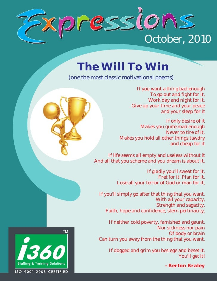 October, 2010   The Will To Win(one the most classic motivational poems)                             If you want a thing b...