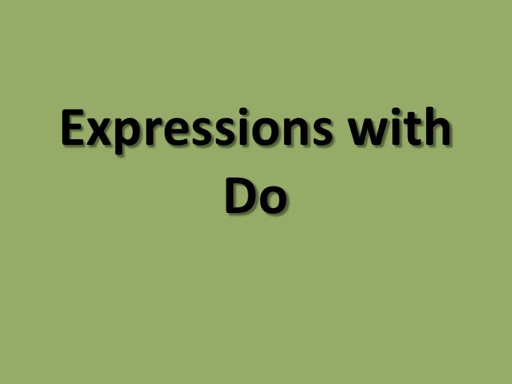 Expressions with Do<br />