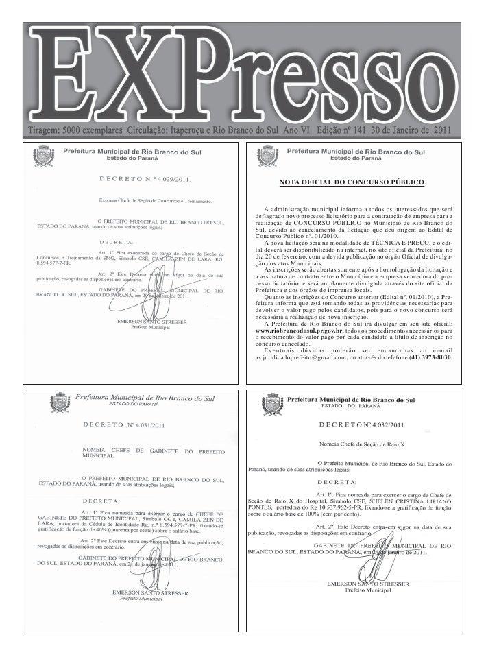 NOTA OFICIAL DO CONCURSO PÚBLICO    A administração municipal informa a todos os interessados que serádeflagrado novo proc...