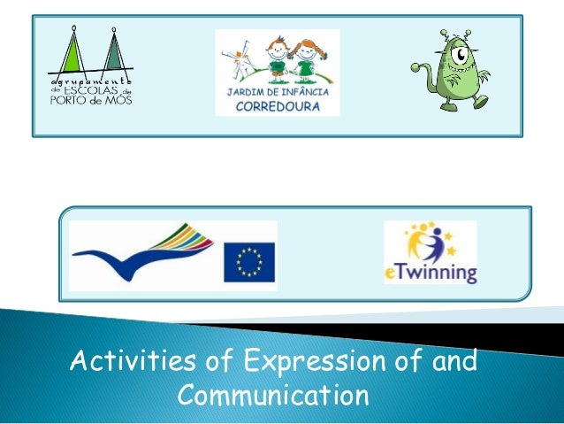 Activities of Expression of and Communication