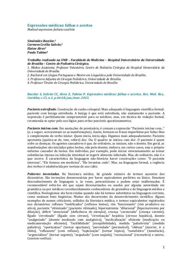 Expressões médicas: falhas e acertos Medical expression: failures and hits  Simônides Bacelar,1 Carmem Cecília Galvão,2 El...