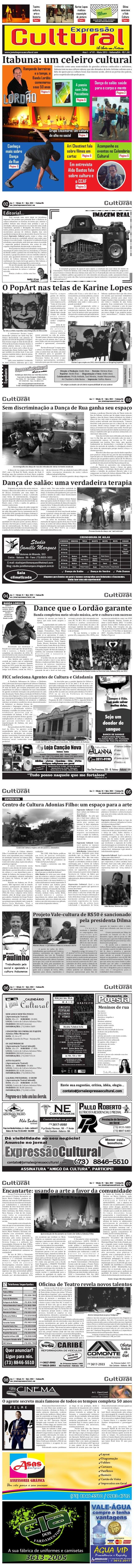Teatro:cultura,arte ehistóriaPágina 7Karine Lopesrealizouexposiçãode pinturaPágina 2Dilmasancionao ValeCulturaPágina 4Itab...
