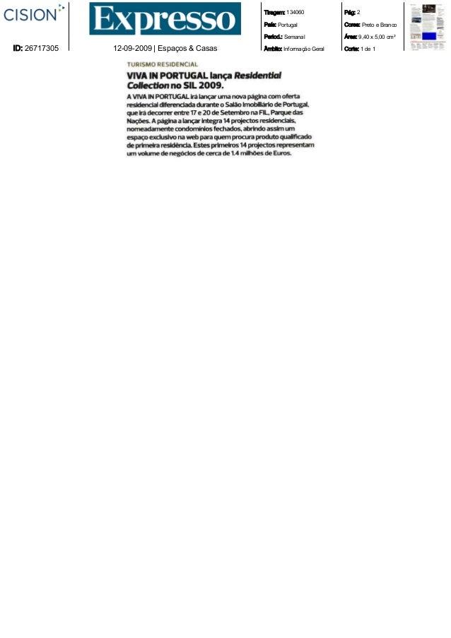 Tiragem: 134060 País: Portugal Period.: Semanal Âmbito: Informação Geral Pág: 2 Cores: Preto e Branco Área: 9,40 x 5,00 cm...